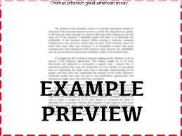 thomas jefferson great american essay coursework service thomas jefferson great american essay if you order your research paper from our custom writing