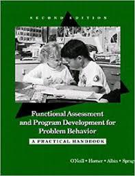 Functional Assessment And Program Development For Problem Behavior ...
