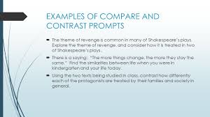 compare and contrast essay writing purpose to reveal examples of compare and contrast prompts  the theme of revenge is common in many of