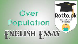 over population in english essay for ba ma css exams over population population expansion english essay for ba ma css exams