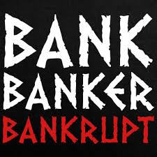 Image result for banker bankrupt