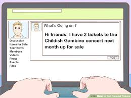 For Sale Or For Sell How To Sell Concert Tickets 12 Steps With Pictures Wikihow