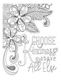 Choose Kindness Above All Else Annies Coloring Pages On Cardmaker