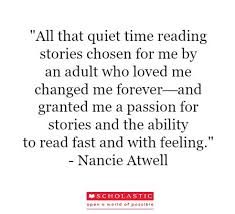 best reading quotes images quotes on reading  winner nancie atwell recently wrote an essay for our open a world of possible campaign click through to the full piece
