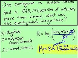 Other scales, based on wave amplitudes and total earthquake duration, were developed for magnitudes are based on a logarithmic scale (base 10). Earthquake Magnitudes Logarithmic Equation Youtube