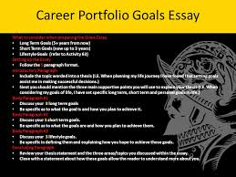 warm up goals and objectives answer in complete sentences  career portfolio goals essay what to consider when preparing the goals essay long term goals