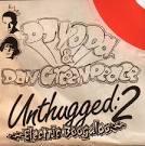 Unthugged 2: Electric Boogaloo