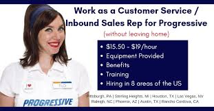 Hiring Sales Rep Work From Home For Progressive 15 50 19 For Inbound Sales