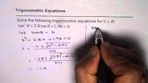 solve trigonometric equation in tan with quadratic formula