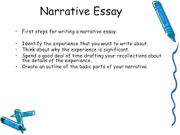 lecture narrative essay  4 <ul><li>first steps for writing a narrative essay