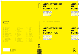 architecture yellow. pablo lorenzoeiroa and aaron sprecher coedited a new upcomming book publication entitled architecture in formation to be released 2013 after peer yellow