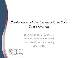 Root Cause Analysis Impressive Conducting An Infection Associated Root Cause Analysis John R