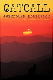 Catcall: Robertson, Gwendolyn: 9780595523399: Amazon.com: Books