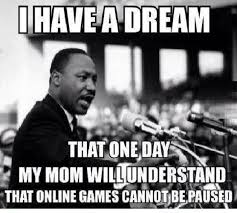 I Have A Dream Funny Quotes Best of I Have A Dream Funny Pictures Quotes Memes Funny Images Funny