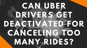 Deactivated Drivers Canceling Rides Get Too Uber Many Can Youtube For BHSwt4q