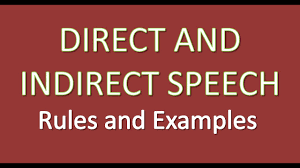 Direct And Indirect Speech Rules And Examples