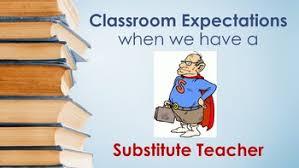 Teacher Powerpoint Classroom Expectations When We Have A Substitute Teacher Powerpoint