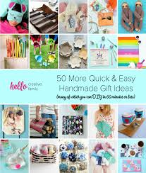 50 more quick easy handmade gift ideas many of which you can diy in