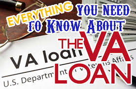Everything A Veteran Needs To Know About The Va Home Loan