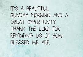 Blessed Sunday Quotes New 48 Inspirational Sunday Quotes And Images