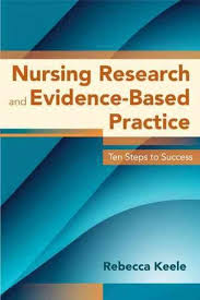 best evidence based nursing ideas the therapist  nursing research and evidence based practice ten steps to success