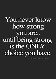 Strong Quotes About Life Simple Quotes Life Quotes Love Quotes Best Life Quote Quotes About