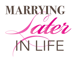 marrying later in life