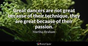 Love And Passion Quotes Inspiration Dancers Quotes BrainyQuote