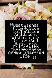 Best Wishes To The Bride And Groom Quotes