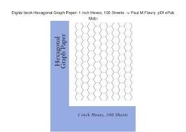 Digital Book Hexagonal Graph Paper 1 Inch Hexes 100 Sheets