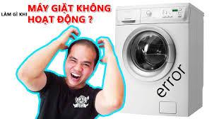 KHẮC PHỤC MÁY GIẶT BÁO LỖI KHÔNG HOẠT ĐỘNG ĐƯỢC - Chu Đặng Phú - Phu's Vlog  - YouTube