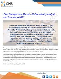 Fleet Management Market Global Industry Analysis And
