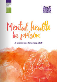 Mental Health Design Guidelines Penal Reform International Mental Health In Prison A Short