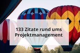 133 Zitate Rund Ums Projektmanagement Inloox