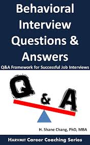 Behavior Based Interview Questions And Answers Behavioral Interview Questions And Answers Q A Framework