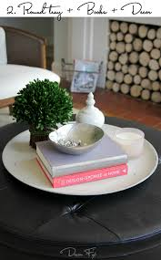 Decorating With Trays On Coffee Tables How To Style A Round Coffee Table Decor Fix 50
