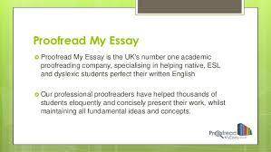 overview of proof my essay proof my essay iuml130155 proof my essay is the uk s number one academic proofreading company