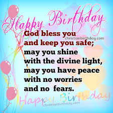 Birthday Blessing Quotes Awesome Nice Wishes And Christian Quotes On Your Birthday Christian