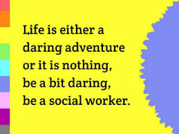Social Work Quotes Best Six Quotes To Stir Your Passion For Social Work Community Care