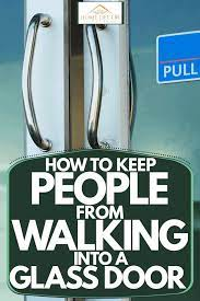people from walking into a glass door