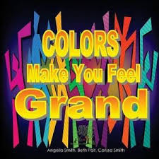 Colors Make You Feel Grand, Bright by Angelia Smith | 9781523670574 |  Booktopia