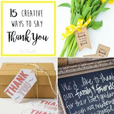 15 Creative Ways To Say Thank You
