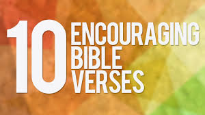 Worlds 10 Most Encouraging Bible Verses In Quote Images