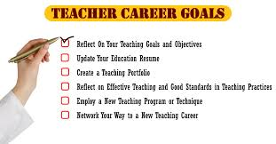 what are your professional goals teacher career goals reflect plan prepare and take action