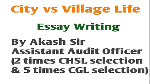 city life essay city vs village life english essay in hindi english youtube