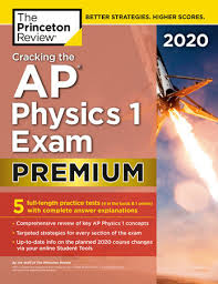 The physical setting provides answers to all of the. Cracking The Ap Physics 1 Exam 2020 Premium Edition By The Princeton Review 9780525568674 Penguinrandomhouse Com Books