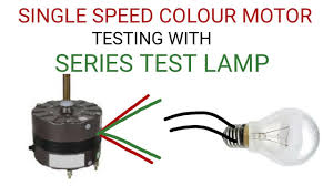 How To Test A Light Bulb Cooler Motor Testing With Series Test Lamp