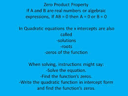 in quadratic equations the x intercepts are also called solutions