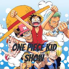 One piece kid show
