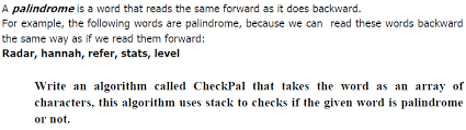 Solved A Palindrome Is A Word That Reads The Same Forward